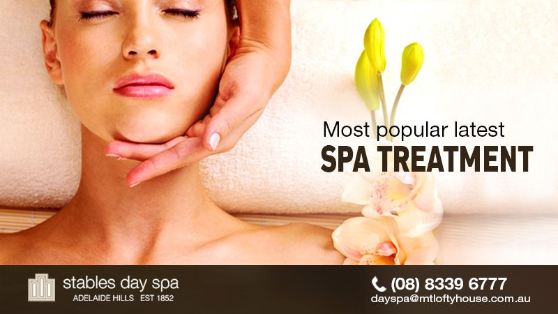 Most Popular Latest Spa Treatments